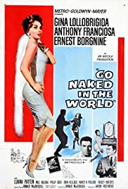 Go Naked in the World (1961) Poster - Movie Forum, Cast, Reviews
