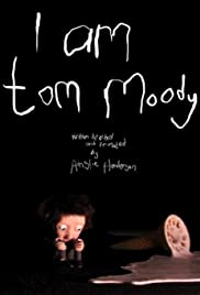 I Am Tom Moody Poster