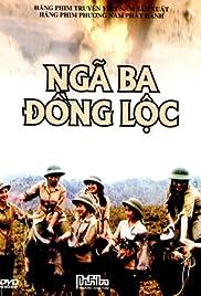 Ngã ba Dong Loc Poster