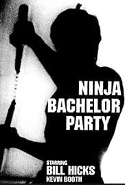 Ninja Bachelor Party(1991) Poster - Movie Forum, Cast, Reviews