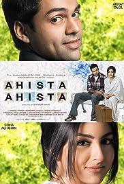 Ahista Ahista(2006) Poster - Movie Forum, Cast, Reviews