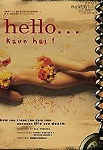 Hello? Kaun Hai!