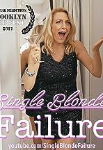 Single Blonde Failure