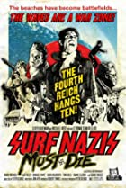Image of Surf Nazis Must Die