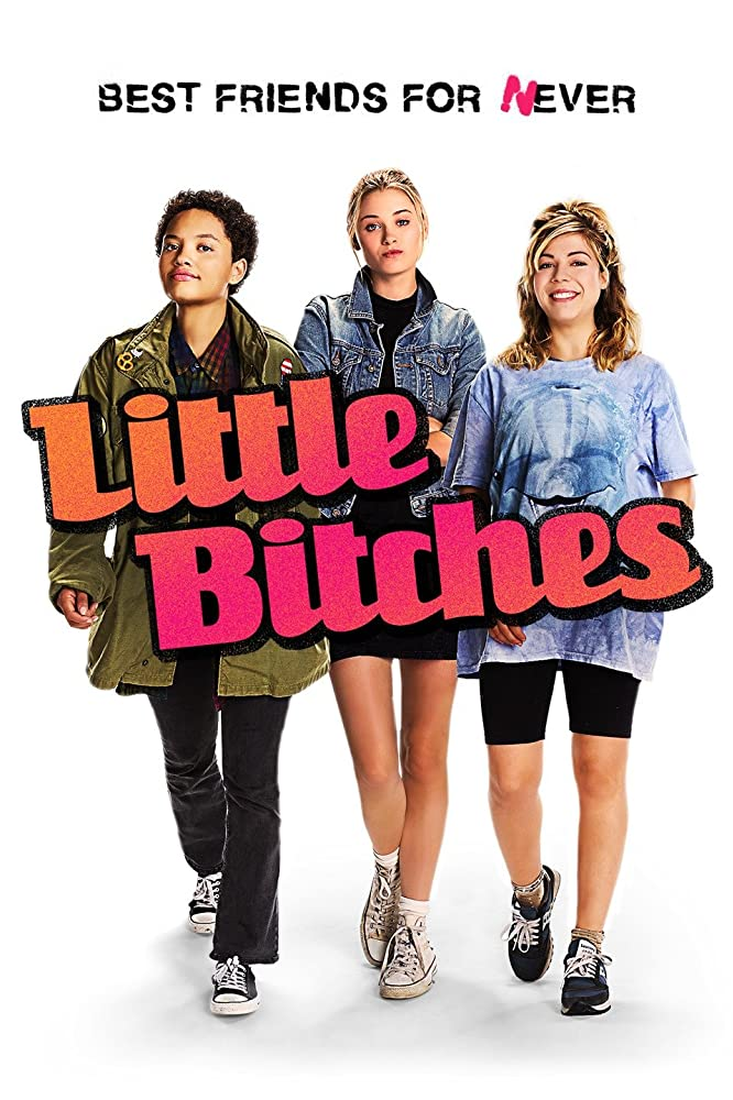 Little Bitches (2018) Hollywood Movie