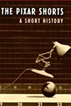 Image of The Pixar Shorts: A Short History