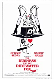 The Duchess and the Dirtwater Fox Poster