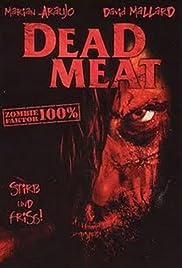 Dead Meat(2004) Poster - Movie Forum, Cast, Reviews