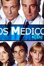 Los médicos (de hoy) Poster