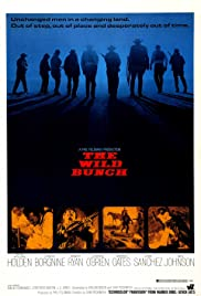 The Wild Bunch (1969) Poster - Movie Forum, Cast, Reviews