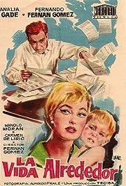 La vida alrededor Poster