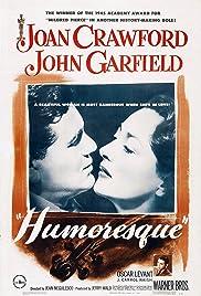 Humoresque(1946) Poster - Movie Forum, Cast, Reviews