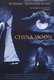 China Moon (1994) Poster - Movie Forum, Cast, Reviews