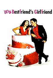 My Bestfriend's Girlfriend(2008) Poster - Movie Forum, Cast, Reviews