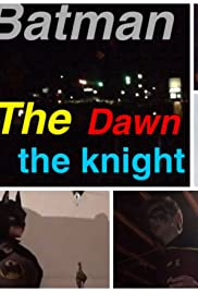 Batman the Dawn of the Knight Poster