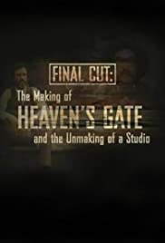 Final Cut: The Making and Unmaking of Heaven's Gate (2004) Poster - Movie Forum, Cast, Reviews