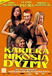 Kariera Nikosia Dyzmy (2002) Poster - Movie Forum, Cast, Reviews