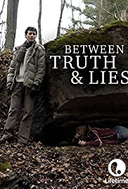 Between Truth and Lies(2006) Poster - Movie Forum, Cast, Reviews