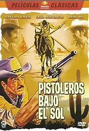 Pistoleros bajo el sol Poster