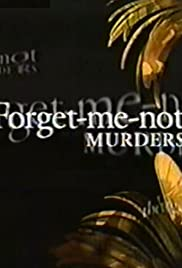 The Forget-Me-Not Murders (1994) Poster - Movie Forum, Cast, Reviews