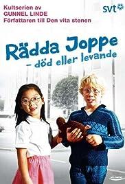 Rädda Joppe - död eller levande Poster