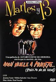 Aquí huele a muerto... (¡pues yo no he sido!)(1990) Poster - Movie Forum, Cast, Reviews