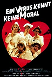 Ein Virus kennt keine Moral (1986) Poster - Movie Forum, Cast, Reviews