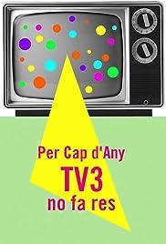 Per cap d'any, TV3 no fa res Poster