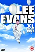 Image of Lee Evans: XL Tour Live 2005