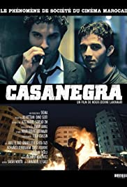 Casanegra (2008) Poster - Movie Forum, Cast, Reviews