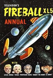 Fireball XL5 Poster - TV Show Forum, Cast, Reviews