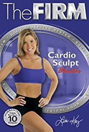 The Firm: Body Sculpting System - Cardio Sculpt Poster