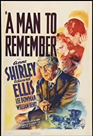 A Man to Remember (1938) Poster - Movie Forum, Cast, Reviews