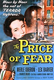 The Price of Fear (1956) Poster - Movie Forum, Cast, Reviews