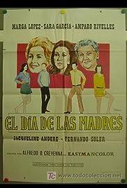 El día de las madres Poster