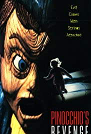Pinocchio's Revenge(1996) Poster - Movie Forum, Cast, Reviews