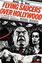 Image of Flying Saucers Over Hollywood: The 'Plan 9' Companion