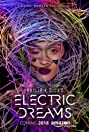 Philip K. Dick's Electric Dreams (2017) Poster