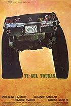 Image of Ti-Cul Tougas, ou, Le bout de la vie