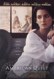 How to Make an American Quilt(1995) Poster - Movie Forum, Cast, Reviews