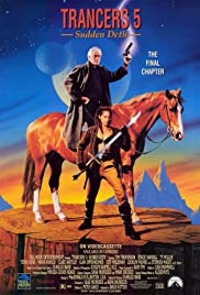 Trancers 5: Sudden Deth (1994) Poster - Movie Forum, Cast, Reviews