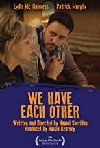 Primary image for We Have Each Other