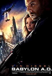 Babylon A.D. (2008) Poster - Movie Forum, Cast, Reviews
