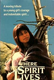 Where the Spirit Lives Poster