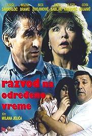 Razvod na odredjeno vreme(1986) Poster - Movie Forum, Cast, Reviews