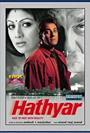 Hathyar: Face to Face with Reality (2002) Poster - Movie Forum, Cast, Reviews
