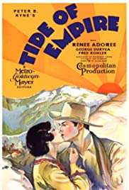Tide of Empire (1929) Poster - Movie Forum, Cast, Reviews