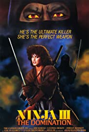 Ninja III: The Domination (1984) Poster - Movie Forum, Cast, Reviews