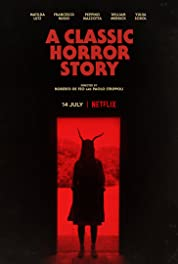 A Classic Horror Story (2021) poster