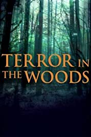 Terror in the Woods - Season 1 (2017) poster